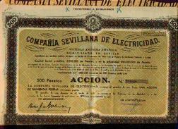 Compania Sevillana De Electricidad – Accion 500 Pesetas – Siège Social : SEVILLE - Electricité & Gaz