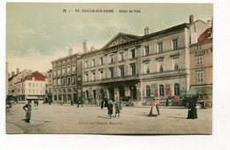 CPA    71  :  CHALON Sur SAONE   Hotel De Ville    A  VOIR  !!!!!!! - Chalon Sur Saone