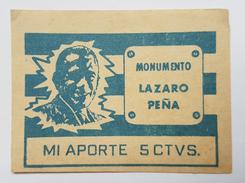 COUPON - CUBA - CONTRIBUTON A L'EDIFICATION DU MONUMENT A LAZARO PENA - 5 CENTAVOS - ANNEE 80 - UNIFACE - PORTRAIT - Cuba