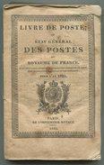 Livre De Poste Ou Etat Général Des Postes Du Royaume De France Pour L'an 1825 - 1801-1900