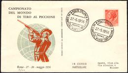 SHOOTING - ITALIA ROMA 1956 - CAMPIONATO DEL MONDO DI TIRO AL PICCIONE - BUSTA CLUB ALA - Tiro (armi)