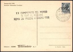 SHOOTING - ITALIA ROMA 1956 - CAMPIONATO DEL MONDO DI TIRO AL PICCIONE - CARTOLINA TOTOCALCIO: CALCIO FIORENTINO - Tiro (armi)