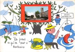 11-BARBAIRA- ON PREND CE QU'ON VEUT A BARBAIRA - France