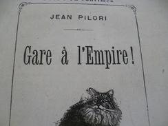 Pamphlet Gare à L'Empire Jean Pilori Illustrée Chat Paris L En L'état Lévy 15 Pages 1871 - Livres, BD, Revues