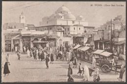 Place Bab Souika, Tunis, Tunisie, C.1910s - Postcard CPA - Tunisia