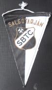 Salgotarjani BTC HUNGARY FOOTBALL CLUB, SOCCER / FUTBOL / CALCIO OLD PENNANT, SPORTS FLAG - Uniformes Recordatorios & Misc