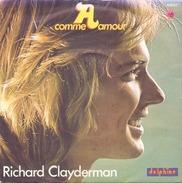 45 TOURS RICHARD CLAYDERMAN A COMME AMOUR DELPHINE 64037 - Instrumental