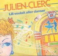 45 TOURS JULIEN CLERC LILI VOULAIT ALLER DANSER + 1 VIRGIN 104729 - Dischi In Vinile