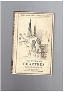 The Story Of Chartres HEADLAM CECIL - Cultural