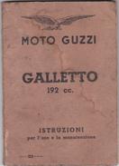 """MOTO GUZZI """" GALLETTO """"   /  Libretto Uso & Manutenzione Del 1955 - Completo _ Seconda Edizione -  RARO - Documenti Storici"""