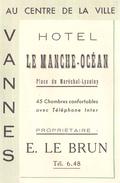 """VANNES  - Carte De Visite  -  Hôtel """" LE MANCHE-OCEAN """" Place Du Maréchal-Lyautey - Maison E. Le Brun - Visiting Cards"""