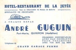 QUIBERON - PORT-MARIA  - Carte De Visite Del'Hôtel-Restaurant De La Jetée - Maison André GUGUIN - Visiting Cards