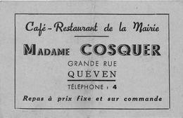 QUEVEN  - Carte De Visite Del'Hôtel-Restaurant De La Mairie - Madame COSQUER , Grande - Rue - Cartes De Visite