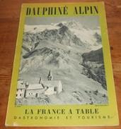 La France à Table. Dauphiné Alpin. N°58. Janvier 1956 - Rhône-Alpes