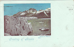 Greetings Of Alaska - Glacier-Muir - 1900    (A-41-160625) - Vereinigte Staaten