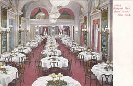 Hotel Astor - Banquet Hall    (A-41-160625) - Cafés, Hôtels & Restaurants