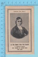 Neuvaine Et Invocation - Le Très Honoré Frère Polycarpe - Holy Card Image Pieuse Santini - 3 Scans - Images Religieuses
