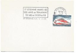 1 ER JOUR FLAMME CENTENAIRE TRAMWAY DE SAINT ETIENNE 1982 - Marcophilie (Lettres)