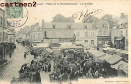 LIANCOURT PLACE DE LA ROCHEFOUCALD MARCHE ANIME 60 - Liancourt