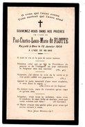 SOUVENEZ-VOUS DE L'ÂME DEPAUL-CHARLES-LOUIS-MARIE DE FLOTTE Rapelé à Dieu Le 15/01/1900 - Réf. N°3109 - - Décès