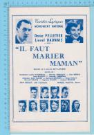 """Denise Peltier Lionel Daunais Montreal Quebec - Varietés Lyrique Programme 1950 - 12 Pages """"  3 Scans - Programmes"""