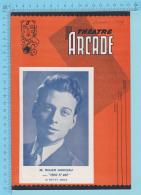 """Comedien Roger Garceau Montreal Quebec - Theatre Arcade - """"Trois Et Une""""  Fevrier 1944 - 8 Pages 3 Scans - Programmes"""