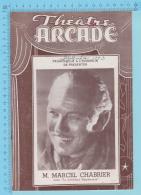 """Comedien Marcel Chabrier Montreal Quebec - Theatre Arcade - """"Le Président Haudecoeur"""" Septembre  1943 - 8 Pages 3 Scans - Programmes"""