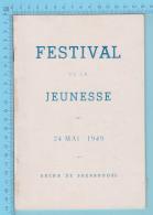 Sherbrooke Quebec - Arena De Sherbrooke Festival De La Jeunesse Mai 1949, 34 Pages - 5 Scans - Programmes