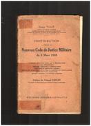 Contribution à L étude   Du NOUVEAU CODE  DE JUSTICE MILITAIRE   Du 9 Mars 1928 - Livres