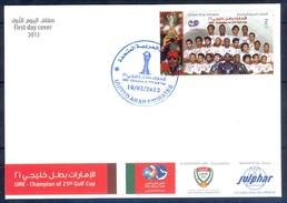 J371- UAE. United Arab Emirates 2013. FDC Champion Of 21th Gulf Cup Soccer Football. - United Arab Emirates