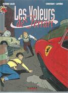 """MAURO CALDI  """" LES VOLEURS DE FERRARI """" -  CONSTANT / LAPIERE -  E.O.   AOUT 1993  ALPEN - Non Classificati"""