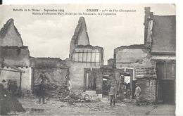 Bataille De La Marne - COLIGNY - Maison D'habitation Mary Brûlée Par Les Allemands - Guerre 1914-18