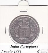INDIA PORTOGHESE  1 RUPIA   ANNO 1881  COME DA FOTO - Portogallo