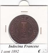 INDOCINA FRANCESE  1 CENT   ANNO 1892  COME DA FOTO - Colonie