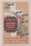 1947 Exposition De L'Enseignement Catholique Français Propagande Dos Scanné Voir état - Expositions