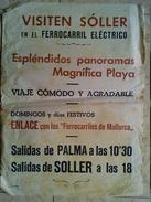 VISITEN SOLLER EN EL FERROCARRIL ELÉCTRICO. PALMA - SOLLER - SPAIN BALEARIC ISLANDS MALLORCA. 1960 APROX. SMALL POSTER. - Chemin De Fer