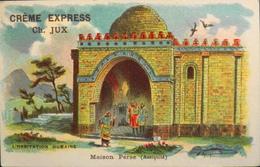 CHROMO - Crème Express Ch. JUX , Confiseur - Chocolatier - L'Habitation Humaine - Maison Perse - TBE - Snoepgoed & Koekjes