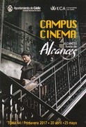 Spanje / España / Spain : Andalucia - Cadiz => CAMPUS CINEMA ( Fuera De Alcances ) - Programas