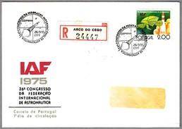 26 Conferencia FEDERACION INTERNACIONAL DE ASTRONAUTICA - 26th Congres IAF. SPD/FDC Coimbra 1975 - FDC & Commémoratifs