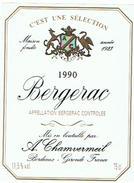 ETIQUETTES  BERGERAC A CHAMVERMEIL   BORDEAUX   1990   ****   RARE    A   SAISIR ***** - Bergerac