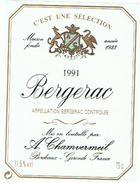 ETIQUETTES  BERGERAC A CHAMVERMEIL   BORDEAUX  1991  ****   RARE    A   SAISIR ***** - Bergerac