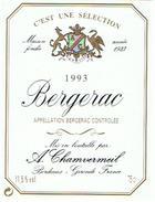 ETIQUETTES  BERGERAC A CHAMVERMEIL   BORDEAUX  1993  ****   RARE    A   SAISIR ***** - Bergerac