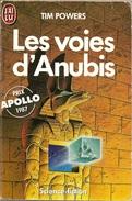 J'ai Lu 2011 - POWERS, Timothy - Les Voies D'Anubis (1986, AB+) - J'ai Lu