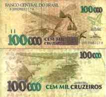 Brésil - Brazil 100 000 CRUZEIROS (1992) Pick 235a TB (F) - Brazilië