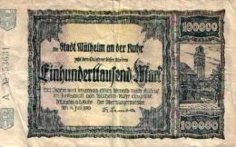 Nécessités (1ère Guerre) Ville De MULHEIM An Der Rhur: 100 000 Mark 3637c TTB - Luxembourg