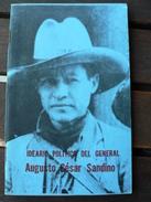 Ideario Politico Del General Augusto César Sandino Par Carlos Fonseca Amador - Edition Nicaragua - Cultural