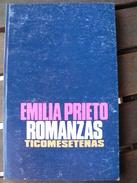 Emilia PRIETO TUGORES - Romanzas Ticomesetenas - Ed. Costa Rica - 1000 Exemplaires ! - Cultural
