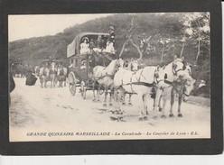 13  MARSEILLE - (Attelage) -  Grande Quinzaine Marseillaise - La Cavalcade - Le Courrier De Lyon - Marseilles