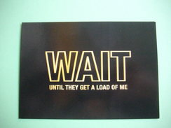 CARTE - POSTCARD  - BATMAN  -  Wait Until Get A Load Of Me  -  Publicité Film - Manifesti Su Carta