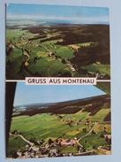 Gruss Aus MONTENAU ( Lander ) Anno 1977 ( Zie/voir Foto Voor Details ) !! - Amel